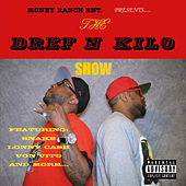 The Dref n Kilo Show by Various Artists
