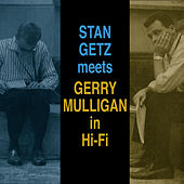 Getz Meets Mulligan in Hi-Fi (Bonus Track Version) by Gerry Mulligan