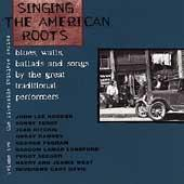 Play & Download Singing The American Roots: Blues,... by Various Artists | Napster