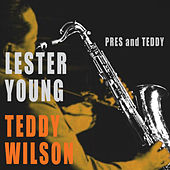 Play & Download Pres & Teddy (Bonus Track Version) by Teddy Wilson | Napster