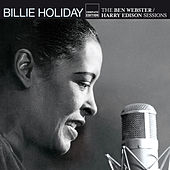 The Ben Webster / Harry Edison Sessions by Billie Holiday