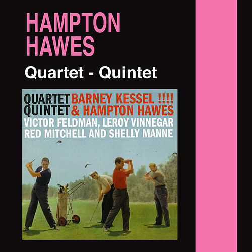 Quartet & Quintet (with Shelly Manne) by Hampton Hawes