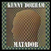 Matador (Bonus Track Version) by Kenny Dorham