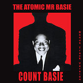 The Atomic Mr. Basie (Bonus Track Version) by Count Basie