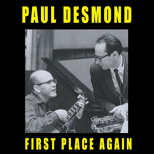 Play & Download First Place Again (feat. Jim Hall) [Bonus Track Version] by Paul Desmond | Napster