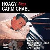 Play & Download Hoagy Sings Carmichael (Bonus Track Version) by Hoagy Carmichael | Napster