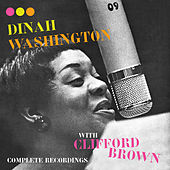 Complete Recordings with Clifford Brown (Bonus Track Version) by Dinah Washington