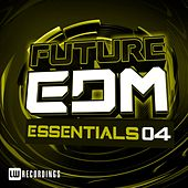 Play & Download Future EDM Essentials, Vol. 4 - EP by Various Artists | Napster