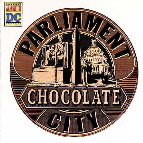 Play & Download Chocolate City by Parliament | Napster
