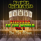Play & Download Steppers to the World, Vol. 2 (The 90s Mixes) by Don Goliath | Napster