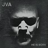 Play & Download He Is Born by JVA | Napster