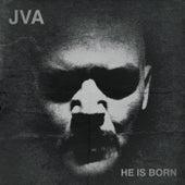 He Is Born by JVA