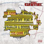 Play & Download Roped Off (feat. Problem & Boogie) by The Game | Napster