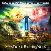 Mystical Experiences - Single by Electric Universe