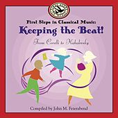 Play & Download First Steps in Classical Music: Keeping the Beat by John M. Feirabend/Saunders | Napster