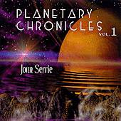 Play & Download Planetary Chronicles Vol. 1 by Jonn Serrie | Napster