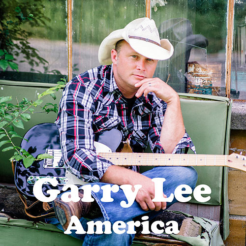 Play & Download America by Garry Lee | Napster