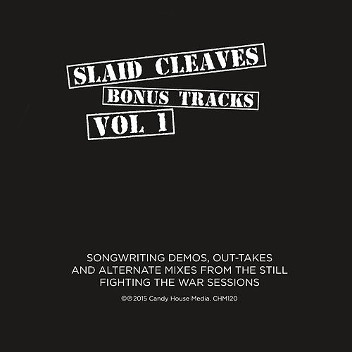 Bonus Tracks Vol. 1 by Slaid Cleaves