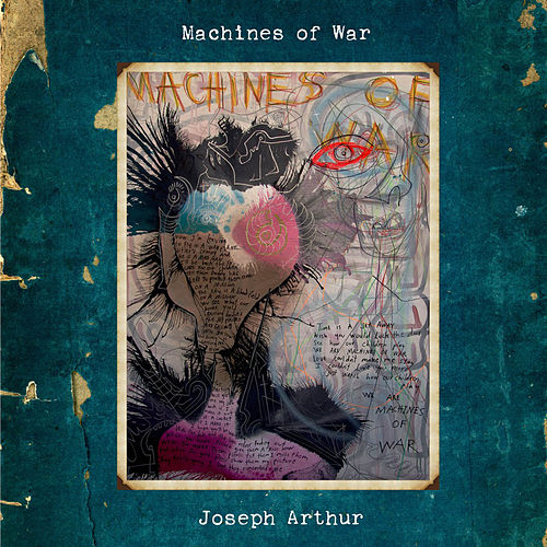 Play & Download Machines Of War by Joseph Arthur | Napster