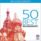 Play & Download 50 Best – Rachmaninoff by Various Artists | Napster