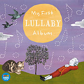 Play & Download My First Lullaby Album by Various Artists | Napster