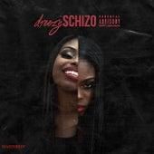 Schizo (Remastered) by Dreezy
