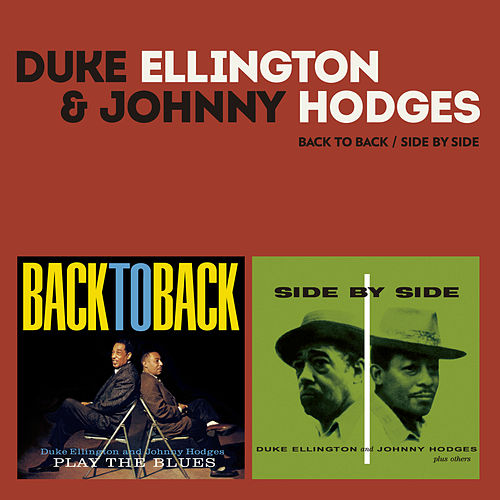 Play & Download Side by Side / Back to Back (Bonus Track Version) by Johnny Hodges | Napster