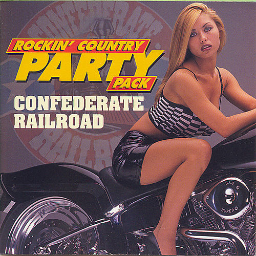 Play & Download Rockin' Country Party Pack by Confederate Railroad | Napster