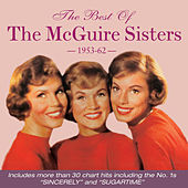 The Best of the Mcguire Sisters 1953-62 by Various Artists
