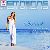 Play & Download The Sweet Lounge, Vol. 2: Sea Emotions by Various Artists | Napster