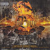 Play & Download The Black Market Militia by Black Market Militia | Napster