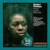 Alone Again, Naturally (Expanded Edition) by Esther Phillips
