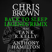 Play & Download Back To Sleep (Legends Remix) by Chris Brown | Napster