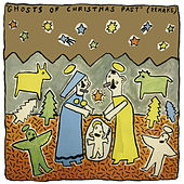 Play & Download Ghosts of Christmas Past by Various Artists | Napster