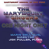One Night Only by Marymount Singers of New York