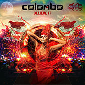 Play & Download Believe It by Colombo   Napster