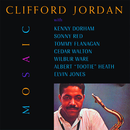 Play & Download Mosaic by Clifford Jordan | Napster