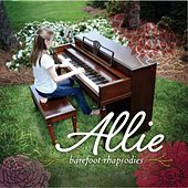 Play & Download Barefoot Rhapsodies by Allie | Napster