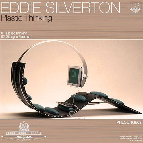 Plastic Thinking von Eddie Silverton
