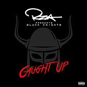 Play & Download Caught Up by Black Knights | Napster