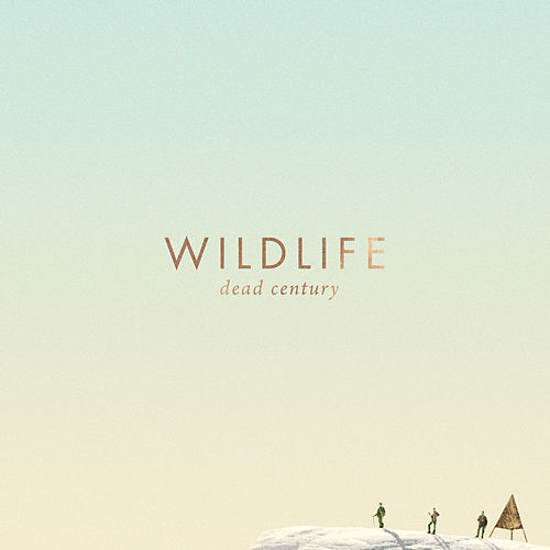 Play & Download Dead Century by Wildlife | Napster
