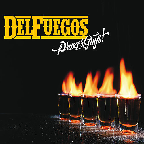 Play & Download Prazer, Guys! by The Del Fuegos | Napster