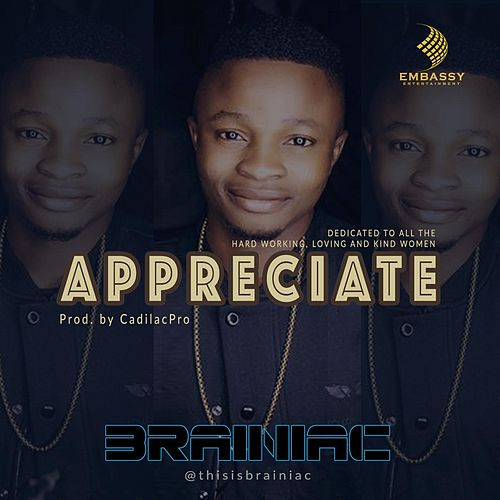 Play & Download Appreciate by Brainiac | Napster