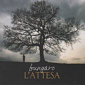 Play & Download L'attesa by Bungaro | Napster