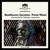 Play & Download Beethoven: Piano Sonatas by Peter Rösel | Napster