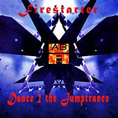 Play & Download Dance 2 the Jumptrance by Firestarter | Napster