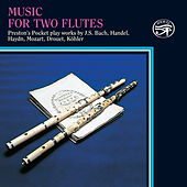 Play & Download Music for Two Flutes on Original Instruments by Preston's Pocket | Napster