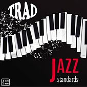 Trad Jazz Standards by Various Artists