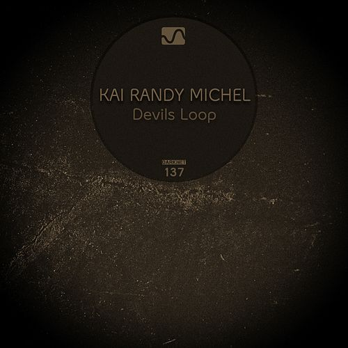 Play & Download Devils Loop by Kai Randy Michel | Napster