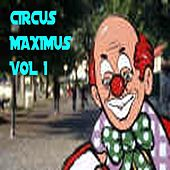 Play & Download Circus Maximus Vol1 by Circus Maximus | Napster